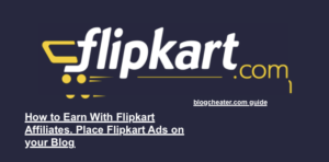 Flipkart Affiliates Signup guide