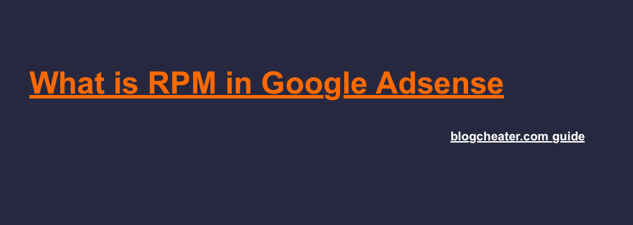 What is RPM in Google Adsense