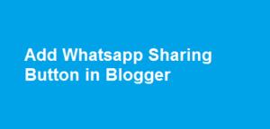 Add WhatsApp Sharing Button On Blogger
