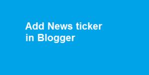 add news ticker in blogger