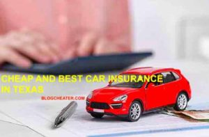 Cheapest yet the Best Car Insurane in Texas