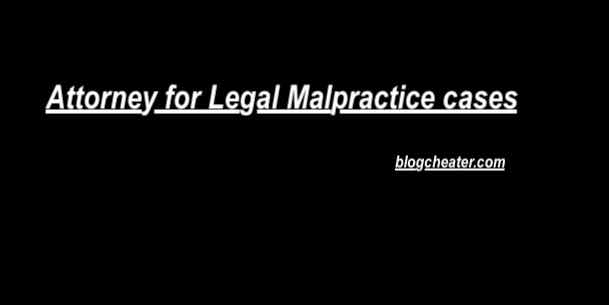 Legal Malpractice Attorneys