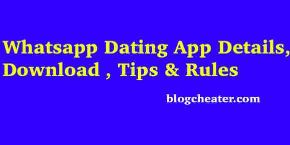 Whatsapp Dating App Details, Download , Tips & Rules