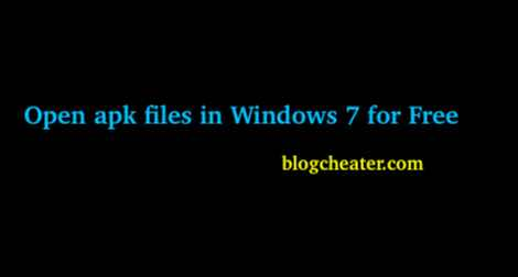 Open apk files in Windows 7 for Free