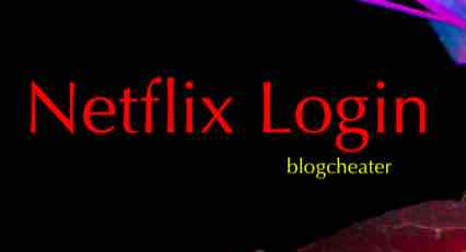 Netflix Login – How to & Other Details