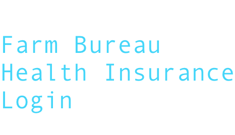 Farm Bureau Health Insurance Login